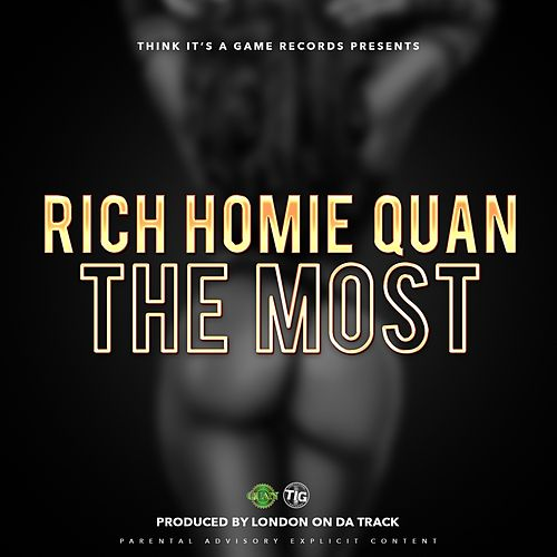 The Most - Single by Rich Homie Quan