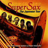 The Japanese Tour by Supersax