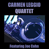 Carmen Leggio Quartet Featuring Joe Cohn by Joe Cohn