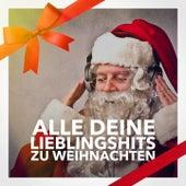 Alle deine Lieblingshits zu Weihnachten by Various Artists