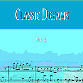 Classic Dreams Vol.2 by Various Artists
