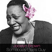Somebody Else's Guy by Jocelyn Brown