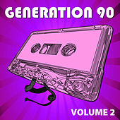 Generation 90 Vol. 2 by Generation 90