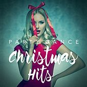 Party Dance Christmas Hits by Christmas Hits