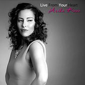 Live from Your Heart by Arika Kane