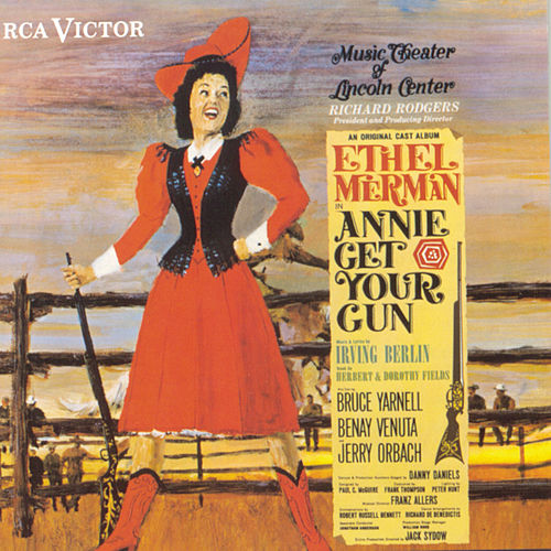 Annie Get Your Gun by Irving Berlin