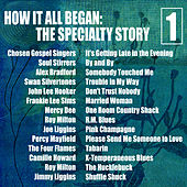 How It All Began: The Specialty Story, Vol. 1 von Various Artists