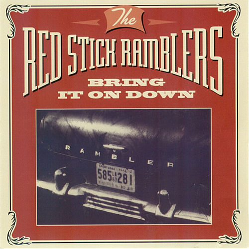 Bring It on Down by The Red Stick Ramblers