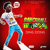 Dancehall Madness by Ding Dong