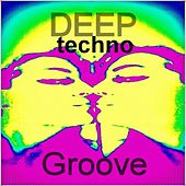 Deep Techno Groove by Various Artists