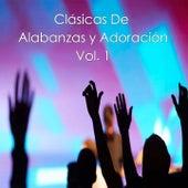 Clásicas de Alabanzas y Adoración, Vol. 1 by Various Artists