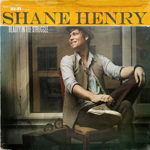 Beauty in the Struggle by Shane Henry