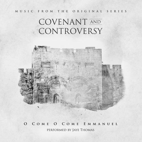 O Come O Come Emmanuel (From the Original Series