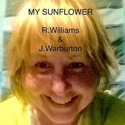 My Sunflower (feat. James Warburton) by Richard Williams
