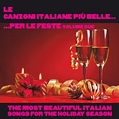 Le canzoni italiane più belle per le feste, Vol. 2 by Various Artists