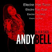 Quien Sabe by Andy Bell