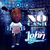 I'll Be John Brown by No-Cash