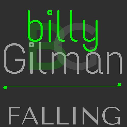 Falling by Billy Gilman