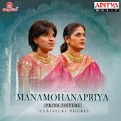 Manamohanapriya by Priya Sisters