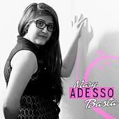 Adesso basta by Mary