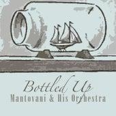 Bottled Up von Mantovani & His Orchestra