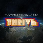 Thrive (feat. Ed G, Luchiano & Be) by Kaine