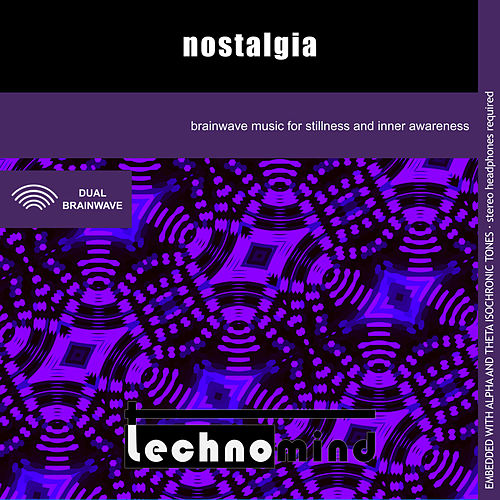 Nostalgia by Techno Mind