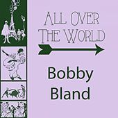 All Over The World von Bobby Blue Bland