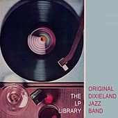 The Lp Library by Original Dixieland Jazz Band