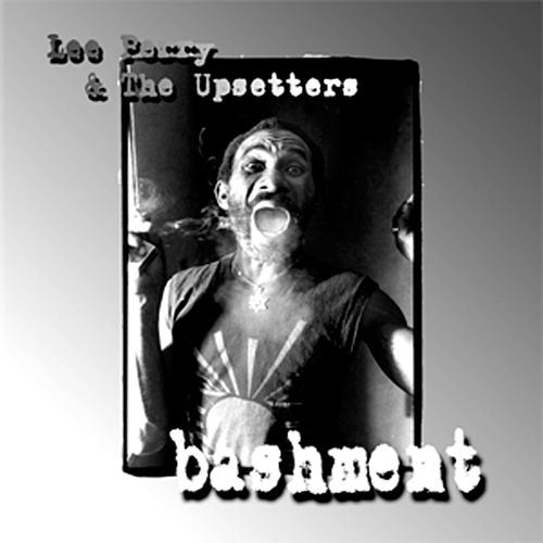 Bashment by Lee 'Scratch' Perry