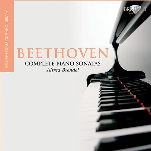 Beethoven: Complete Piano Sonatas by Alfred Brendel