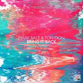 Bring It Back by Mark Bale