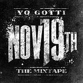 Nov. 19th by Yo Gotti