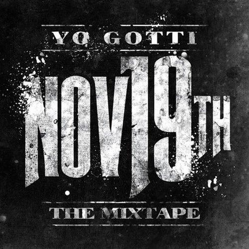 Nov. 19th von Yo Gotti