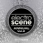Electroscene Annual (Vol. 2) by Various Artists