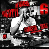 CM6: Gangsta of the Year von Yo Gotti