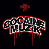 The Return of Cocaine Muzik von Various Artists