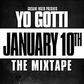 January 10th by Yo Gotti