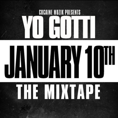 January 10th von Yo Gotti