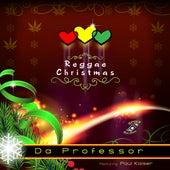 Reggae Christmas (feat. Paul Kaiser) - Single by Da Professor