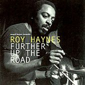 Further up the Road by Roy Haynes