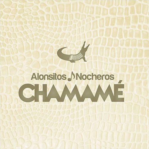 Chamame by Los Nocheros