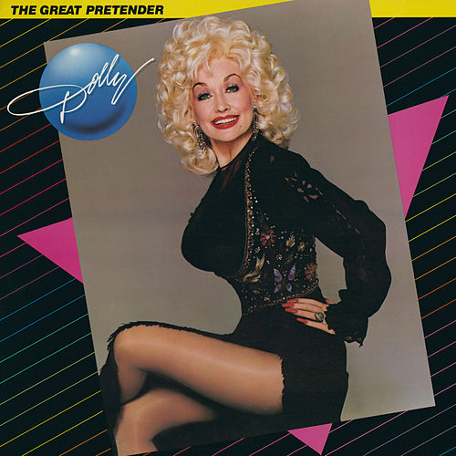 The Great Pretender by Dolly Parton