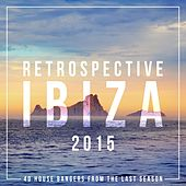 Retrospective Ibiza 2015 by Various Artists