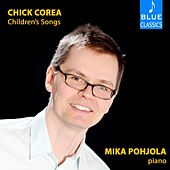 Chick Corea: Children's Songs by Mika Pohjola