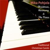 Christmas, Harmony & the Piano by Mika Pohjola