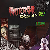 Horror Stories Pt 1 by Various Artists