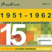 Rare Tunes & Essentials, Vol. 15: Electronics von Various Artists