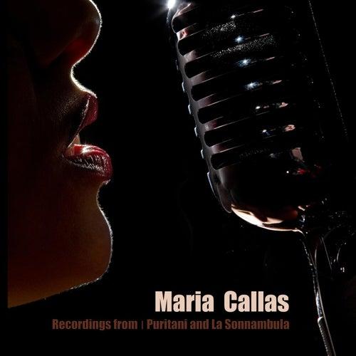Recordings from I Puritani and La Sonnambula von Maria Callas