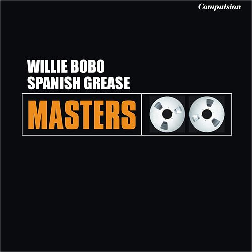 Spanish Grease von Willie Bobo
